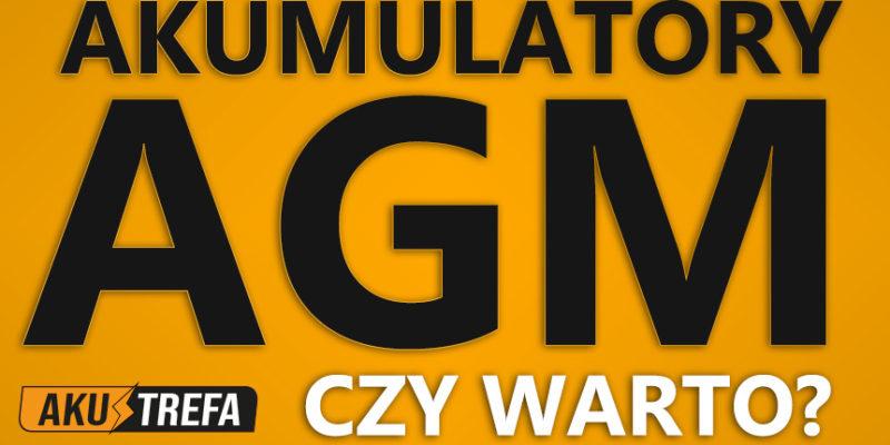 Akumulatory AGM - Czy warto kupić AGM-a do swojego auta?